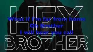 Avicii - Hey Brother (Exclusive mix) w/Lyrics