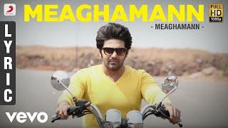 Meaghamann - Meaghamann Lyric | Arya, Hansika | SS Thaman