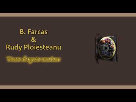 B. Farcas & Rudy Ploiesteanu – Vreau dragoste maxima Video