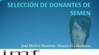 SELECCIÓN DE DONANTES DE SEMEN en el Instituto Madrileño de Fertilidad
