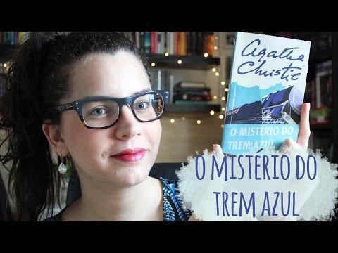 O MISTÉRIO DO TREM AZUL, de Agatha Christie (Livro 9) | BOOK ADDICT