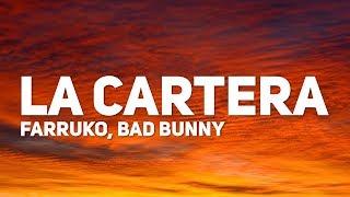 Farruko, Bad Bunny   La Cartera (Letra)