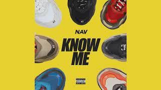 NAV   Know Me (Chopped & Screwed)