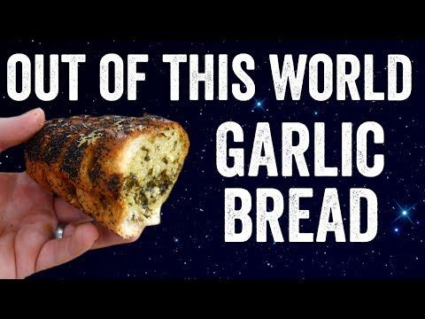 'Out of this world' Garlic bread ft Tom Scott