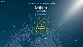 Miliard odsłon dziennie  - ks. Wojciech Węgrzyniak [FRAGMENT AUDIO]