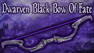 Skyrim SE - Dwarven Black Bow Of Fate - Unique Weapon Guide