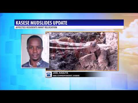Families affected by mudslides in Kasese want to be relocated