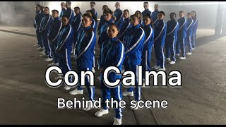 Daddy Yankee & Snow   Con Calma | Behind The Scene With Chapkis Dance Family