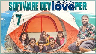 The Software DevLOVEper || EP - 7  || Shanmukh Jaswanth Ft. Vaishnavi Chaitanya || Infinitum Media
