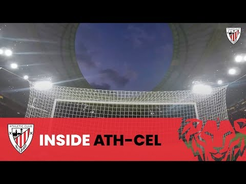 📽 Athletic Club – RC Celta I INSIDE I 20. J LaLiga Santander 2019-20
