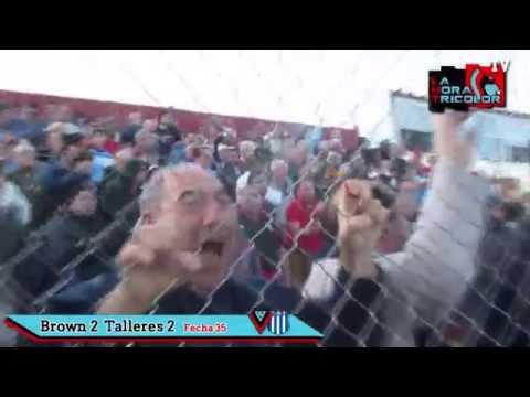 """""""Brown 2  Talleres 2 - Fecha 35 (La Hora Tricolor)"""" Barra: Los Pibes del Barrio • Club: Brown de Adrogué"""