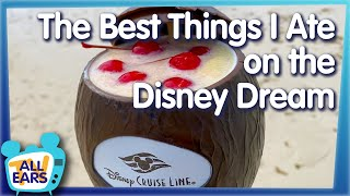 The Best Things I Ate On My Disney Cruise!