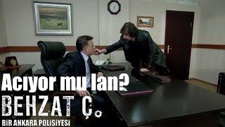 Behzat Ç. -  Acıyor mu Lan?