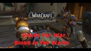 Blood in the Water Full Storyline Ready for War BFA WOW