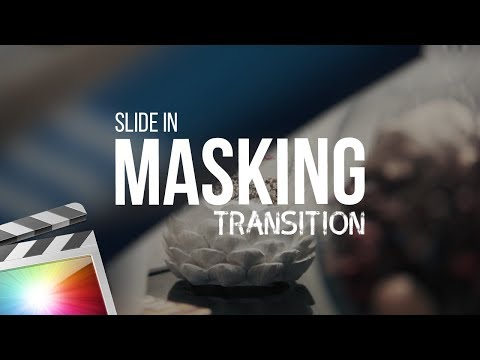 Masking Transition Effect | Final Cut Pro X Tutorial