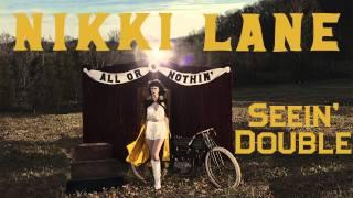 Nikki Lane - Seein' Double [Audio Stream]