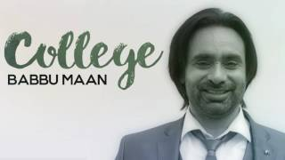Babbu Maan  COLLEGE full audio song