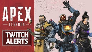 APEX LEGENDS PROFESSIONAL TWITCH ALERTS (with download links)