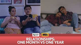 FilterCopy   Relationships: One Month vs One Year   Ft. Apoorva Arora and Rohan Shah
