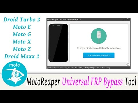 Motoreaper Motorola Frp Bypass Tool 2017 Moto Z Moto G Moto E