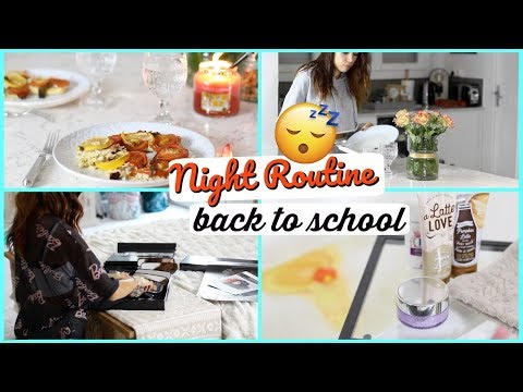 Night Routine - Rentrée 2017 - Back To School !