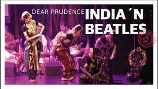 INDIA 'N BEATLES - Dear Prudence