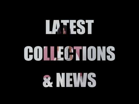 Latest Fashion Collection & News