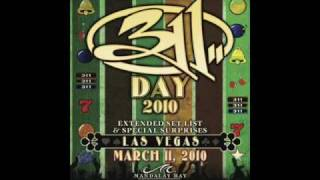 Sick Tight - 311 Day 2010 Official Webcast Audio