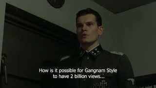 Günsche asks Hitler how did Gangnam Style reach 2 billion views...