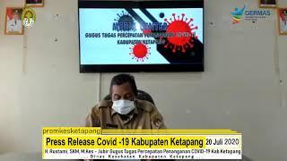 Press Release Covid -19 Kabupaten Ketapang (20 Juli 2020)