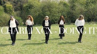 DOING IT - Charli XCX - Chris Clark Choreography