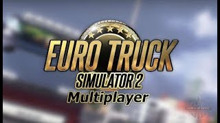 ✅✅EURO TRUCK SIMULATOR 2 MULTIPLAYER,КАТАЕМ ПО ЕВРОПЕ✌✌