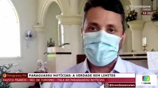 SECRETÁRIO DO TURISMO FAUSTO FRANCO FALA AO PARAGUASSU NOTÍCIAS