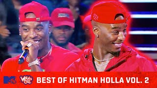 Best of Hitman Holla Vol. 2 🔥Wildest Freestyles, Best Punchlines & More 🙌 Wild 'N Out