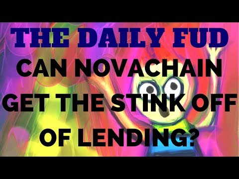 Daily FUD - Introducing the New Look Novachain!