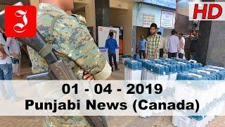 News Punjabi Canada 1st April 2019