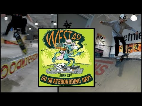 Go Skateboarding Day 2018 - West 49 Indoor Skatepark