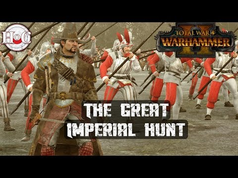 THE GREAT IMPERIAL HUNT - Total War Warhammer 2 - Online Battle 354