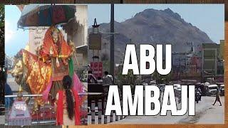 Ambaji tour 2018 | Hotels in Ambaji | Food in Ambaji | Tourist destination Abu Ambaji