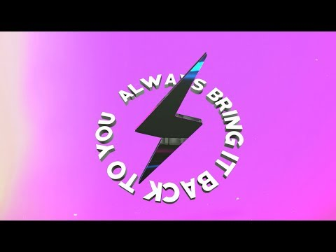 Always Come Back Lyric Video [Feat. Starrah]