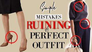 9 Small Mistakes That Can RUIN a Perfect Outfit