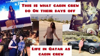 TOP 5 THINGS THAT QATAR AIRWAYS CABIN CREW DO ON DAYS OFF | THINGS TO DO IN QATAR |MY LIFE IN QATAR