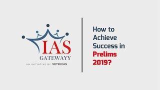 How to Achieve Success in UPSC Prelims '19   Mr. Manikandan IAS