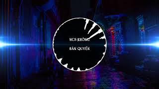 NCS MIX - Độ Ta Không Độ Nàng Mix - Nhạc Không Bản Quyền