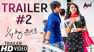 Official Trailer 02 of 1/4 Kg Preethi
