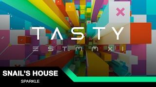 Snail's House - Sparkle [Tasty Release]