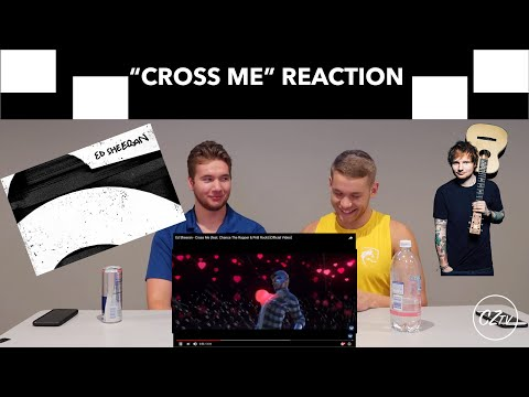 "ED SHEERAN ""CROSS ME"" FT.  CHANCE THE RAPPER AND PNB ROCK 