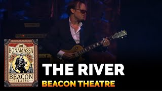 The River - Joe Bonamassa Beacon Theatre Live In New York