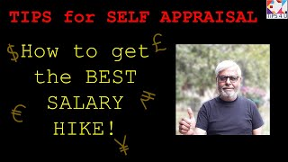 How to fill self appraisal for best salary hike / raise  Learn tips for self appraisal for promotion