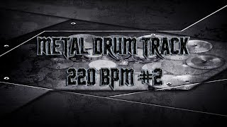 Violent Metal Drum Track 220 BPM | Preset 2.0 (HQ,HD)